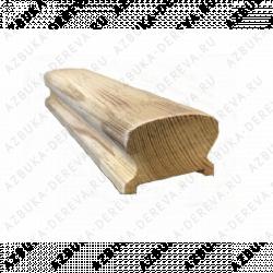 Поручень деревянный 47х67 мм